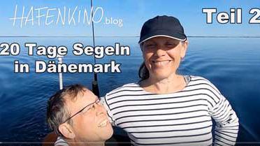 Vorschaubild zum Beitrag Teil 2 - 20 Tage Segeln in Dänemark | HAFENKINO.blog