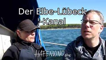 Vorschaubild zum Beitrag Elbe Lübeck Kanal mit dem Segelboot | HAFENKINO.blog