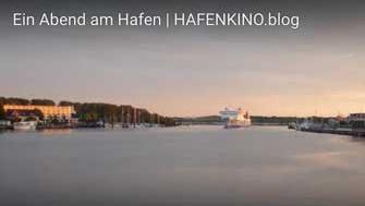 Ein Abend am Hafen   HAFENKINO.blog