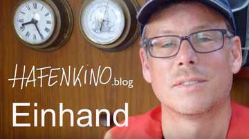 Einhand segeln auf 27 Fuss Yacht | HAFENKINO.blog