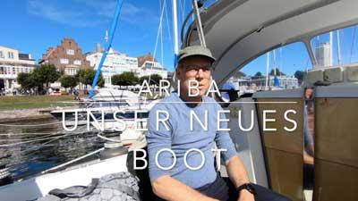Ariba - unser neues Boot!