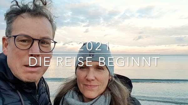 2021 - die Reise beginnt